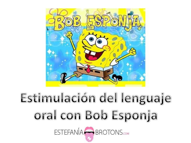 Estimulación del Lenguaje con Bob Esponja