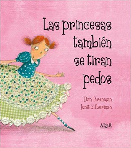 Cuentos Infantiles - Las princesas también se tiran pedos